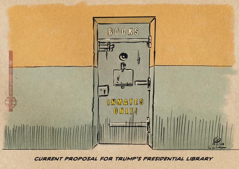 "Cartoon. Cell Door with inscription ""Books"" and ""Inmates only"". Subscribtion: ""Current Proposal for Trumps Presidential Library"""